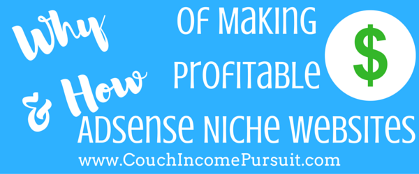 Why-&-How-To-Make-Adsense-Niche-Website